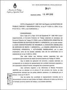 El Convenio Colectivo de Trabajo habría sido homologado el 16 junio por la resolución 705/10.