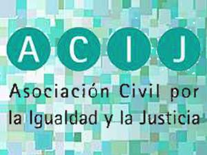 La ACIJ es una asociación civil creada en el 2002 para defender los principios del estado de derecho.